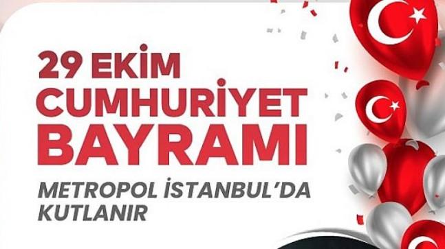 29 Ekim Coşkusu Metropol İstanbul'da